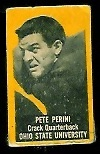 Pete Perini (yellow) 1950 Topps Felt Backs football card