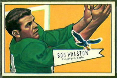 Bobby Walston 1952 Bowman Large football card