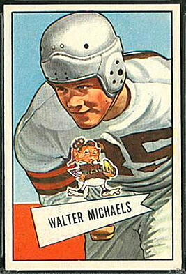 Walt Michaels 1952 Bowman Large football card