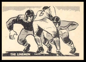 The Lineman 1952 Parkhurst football card