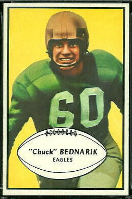 Chuck Bednarik 1953 Bowman football card