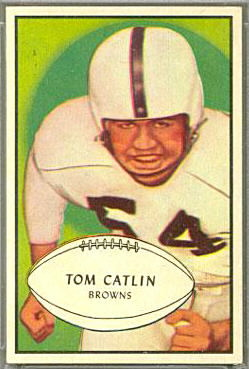 Tom Catlin 1953 Bowman football card