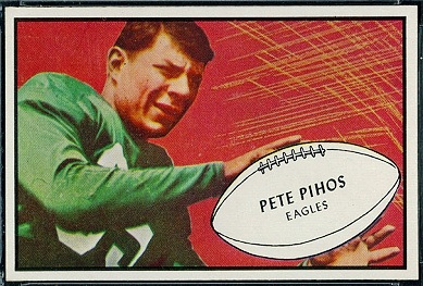 Pete Pihos 1953 Bowman football card