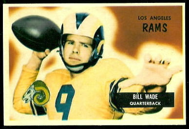 Bill Wade 1955 Bowman football card