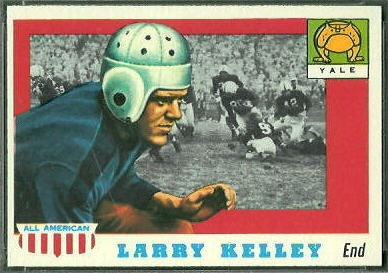 Larry Kelley 1955 Topps All-American football card