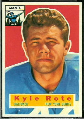 Kyle Rote 1956 Topps football card
