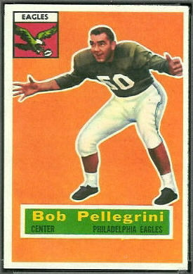 Bob Pellegrini 1956 Topps football card