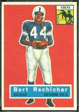 Bert Rechichar 1956 Topps football card