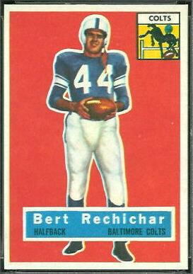 Bert Rechichar 1956 Topps football card