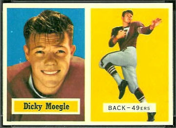 Dick Moegle 1957 Topps football card