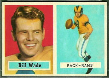 Bill Wade 1957 Topps football card