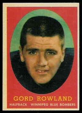 Gord Rowland 1958 Topps CFL football card