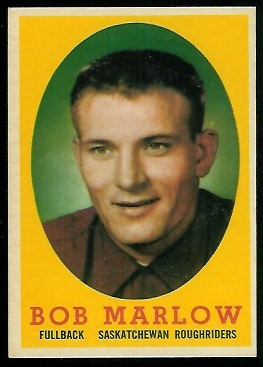 Bob Marlow 1958 Topps CFL football card