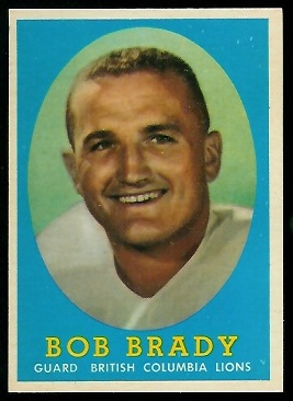 Bob Brady 1958 Topps CFL football card