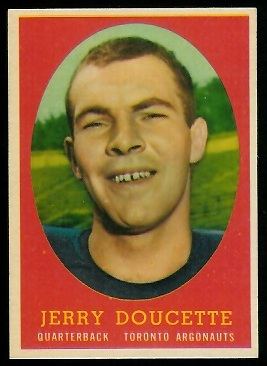 Jerry Doucette 1958 Topps CFL football card