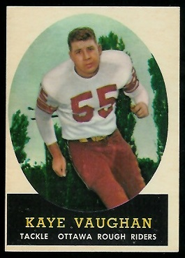 Kaye Vaughan 1958 Topps CFL football card