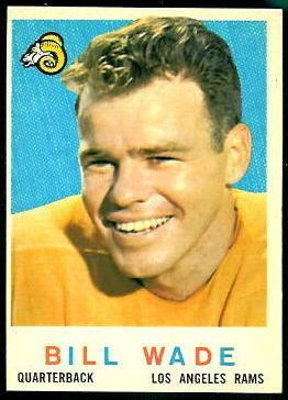 Bill Wade 1959 Topps football card