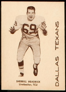 Sherrill Headrick 1960 7-Eleven Texans football card