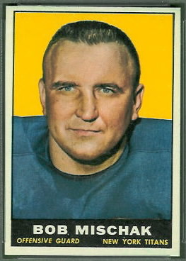 Bob Mischak 1961 Topps football card