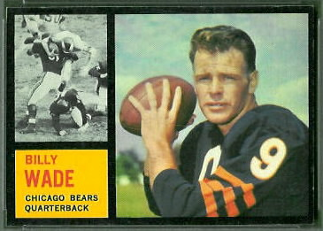 Bill Wade 1962 Topps football card