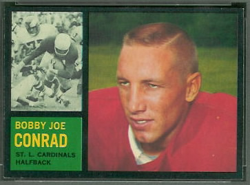 Bobby Joe Conrad 1962 Topps football card