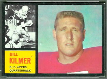 Bill Kilmer 1962 Topps football card