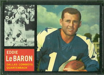 Eddie LeBaron 1962 Topps football card