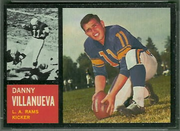 Danny Villanueva 1962 Topps football card
