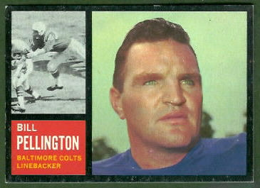 Bill Pellington 1962 Topps football card