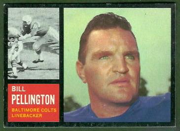 Bill Pellington 1962 Topps football card