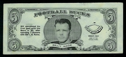 Bill Wade 1962 Topps Bucks football card