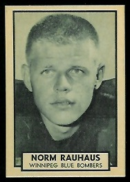 Norm Rauhaus 1962 Topps CFL football card