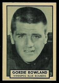 Gord Rowland 1962 Topps CFL football card