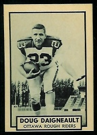 Doug Daigneault 1962 Topps CFL football card