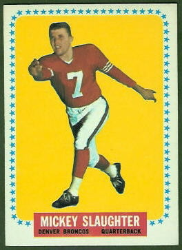 Mickey Slaughter 1964 Topps football card