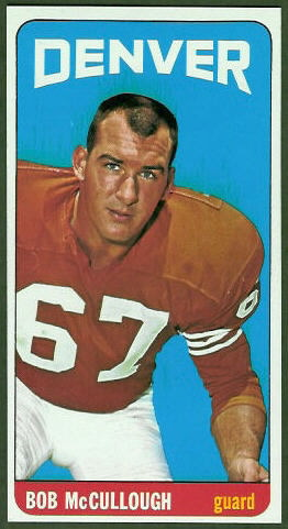 Bob McCullough 1965 Topps football card