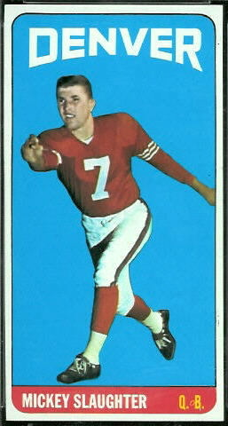 Mickey Slaughter 1965 Topps football card