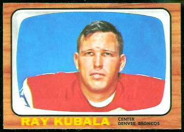 Ray Kubala 1966 Topps football card