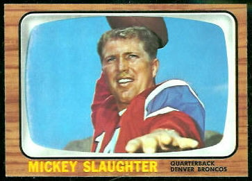 Mickey Slaughter 1966 Topps football card