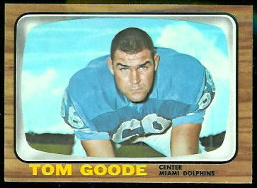Tom Goode 1966 Topps football card