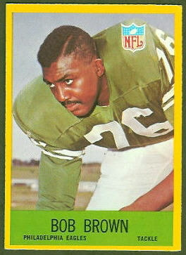 Bob Brown 1967 Philadelphia football card