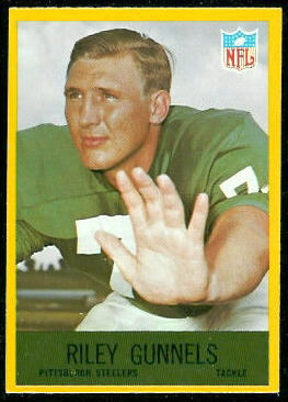 bdcb663b75d Riley Gunnels 1967 Philadelphia football card. Riley Gunnels. Team  Pittsburgh  Steelers