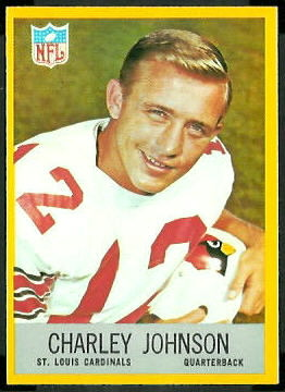 Charley Johnson 1967 Philadelphia football card
