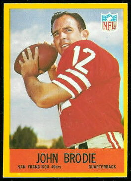 John Brodie 1967 Philadelphia football card