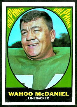 Wahoo McDaniel 1967 Topps football card