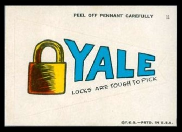 Yale Locks Are Hard to Pick 1967 Topps Krazy Pennants football card