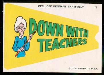 Down with Teachers 1967 Topps Krazy Pennants football card