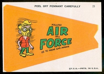 Polluted Air Will Force Us to Wear Gas Masks 1967 Topps Krazy Pennants football card