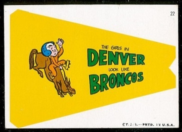 The Girls in Denver Look Like Broncos 1967 Topps Krazy Pennants football card