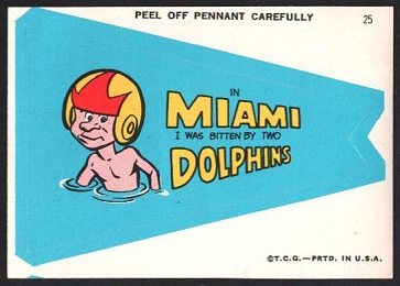 In Miami I Was Bitten by Two Dolphins 1967 Topps Krazy Pennants football card